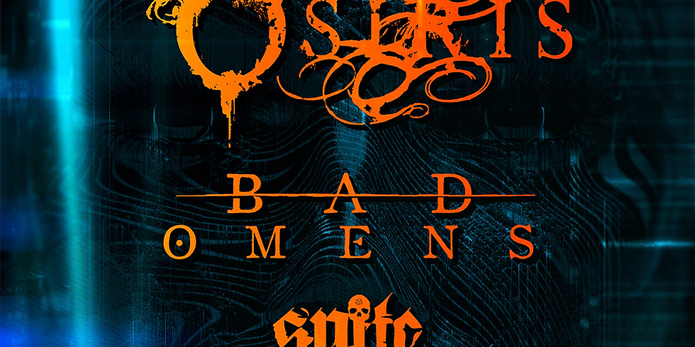 BORN OF OSIRIS | BAD OMENS | SPITE | KINGDOM OF GIANTS | RIPTIDE