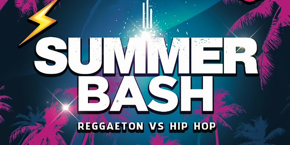 SUMMER BASH: REEGAETON VS HIP HOP