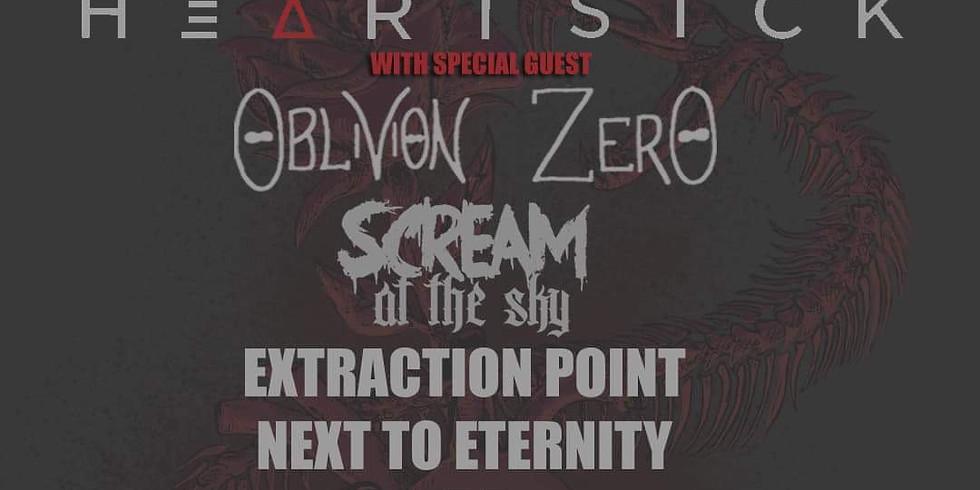 HEARTSICK | OBLIVION ZERO | SCREAM AT THE SKY | EXTRACTION POINT | NEXT TO ETERNITY