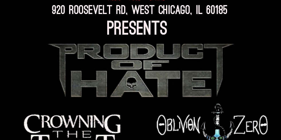 PRODUCT OF HATE | OBLIVION ZERO | CROWNING THE TYRANT | HAVING KITTENS | CROWN THE UNHOLY