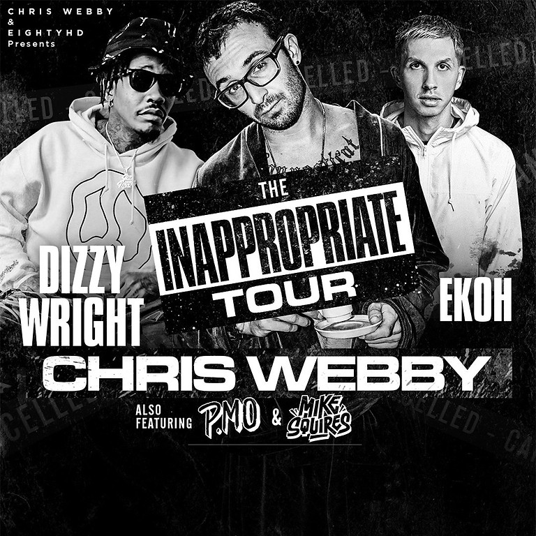 CHRIS WEBBY | DIZZY WRIGHT | EKOH | P. MO | MIKE SQUIRES | & MORE