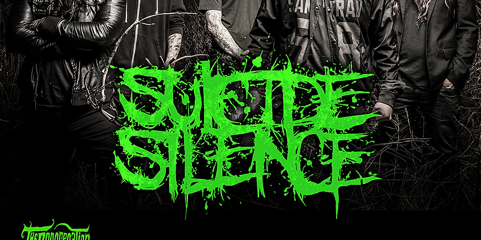 SUICIDE SILENCE | HUDSON HILL | DEATH ON FIRE | EYE OF MALICE