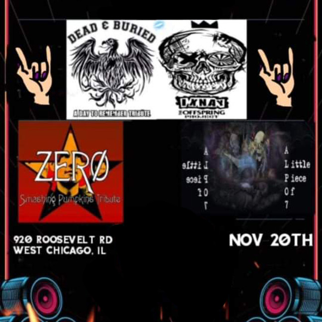 DEAD & BURIED (A Day to Remember tribute) | IXNAY (Offspring tribute) | ZERO (Smashing Pumpkins tribute) | & MORE
