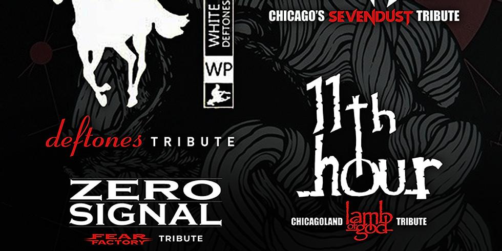 WHITE PONY (Deftones tribute) | DENIAL (Sevendust) | 11TH HOUR (Lamb of God) | ZERO SIGNAL (Fear Factory)