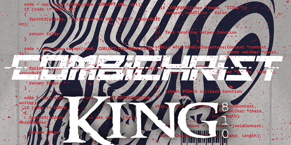 COMBICHRIST | KING 810 | HEARTSICK | REIGN OF Z