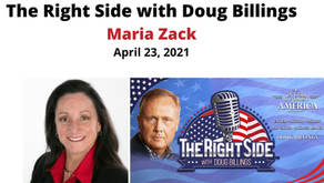 The Right Side with Doug Billings: Bombshell Interview with Maria Strollo Zack – 04.23.21