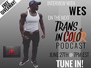 Interview with Wes on Trans In Color