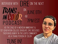 Interview with Dre on Trans In Color