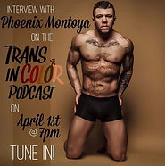 Interview with Phoenix Montoya on Trans In Color