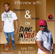 Interview with Maneesh & Khalia on Trans In Color