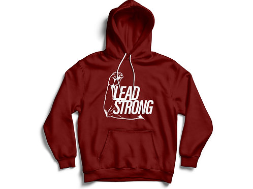 Lead Strong Bold Hoodie