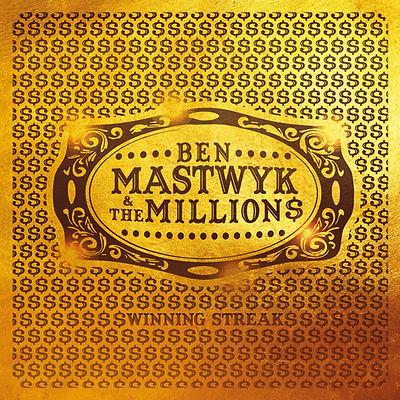 Ben Mastwyk & the MILLION$ Winning Streak album cover