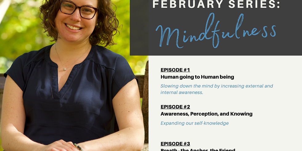 Nurturing the Self: Bringing Mindfulness into Everyday - Group A