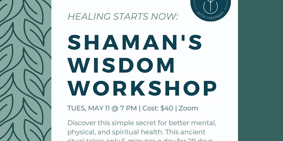 Shaman's Wisdom Workshop