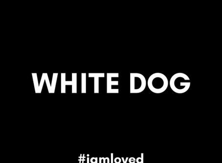 WHITE DOG BLACK DOVE- MENTAL HEALTH & SUICIDE AWARENESS.