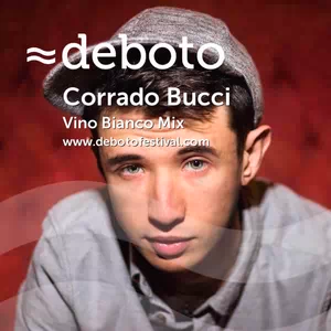 DJ mix by Corrado Bucci for Deboto Festival Šibenik, Croatia