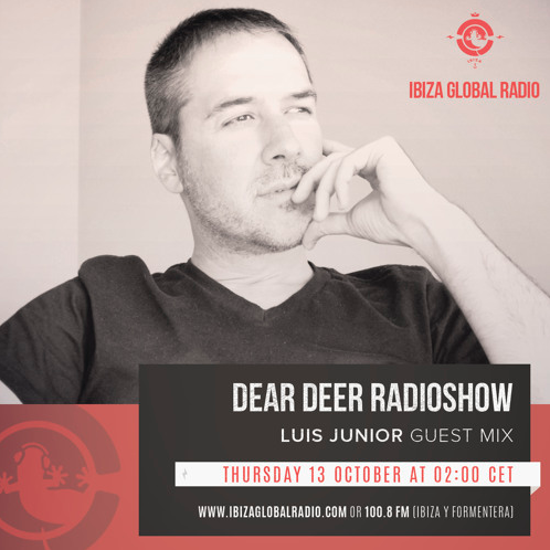 Dear Deer Radioshow - 030 - Luis Junior