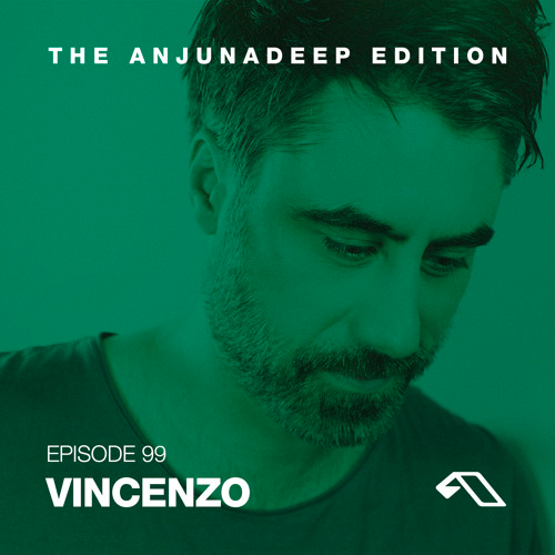 In The mix: The Anjunadeep Edition Episode 99 with Vincenzo