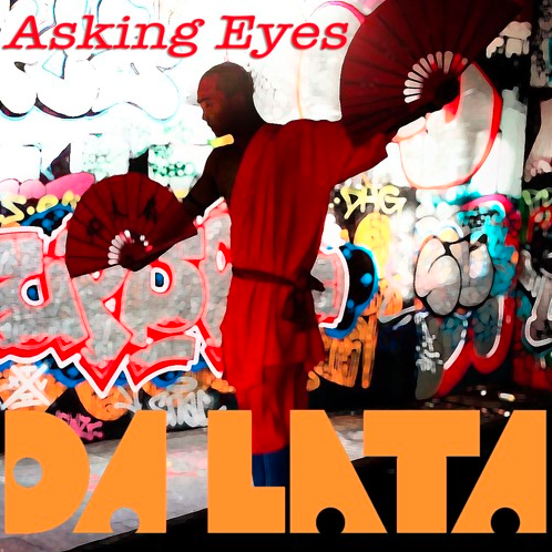 "Da Lata ""Asking Eyes"" out now on Agogo Records"