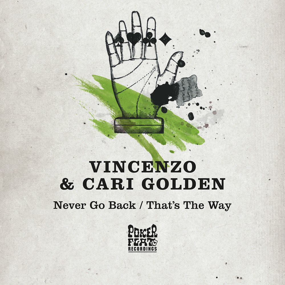 "Vincenzo & Cari Golden - ""Never Go Back / That's The Way"""