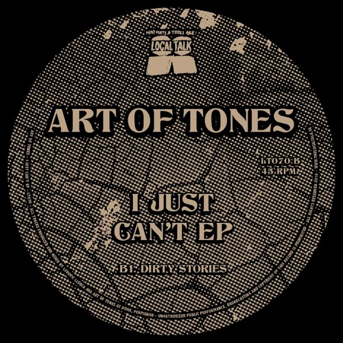 "Art Of Tones - ""Dirty Stories"" (12'' - LT070, Side B)"
