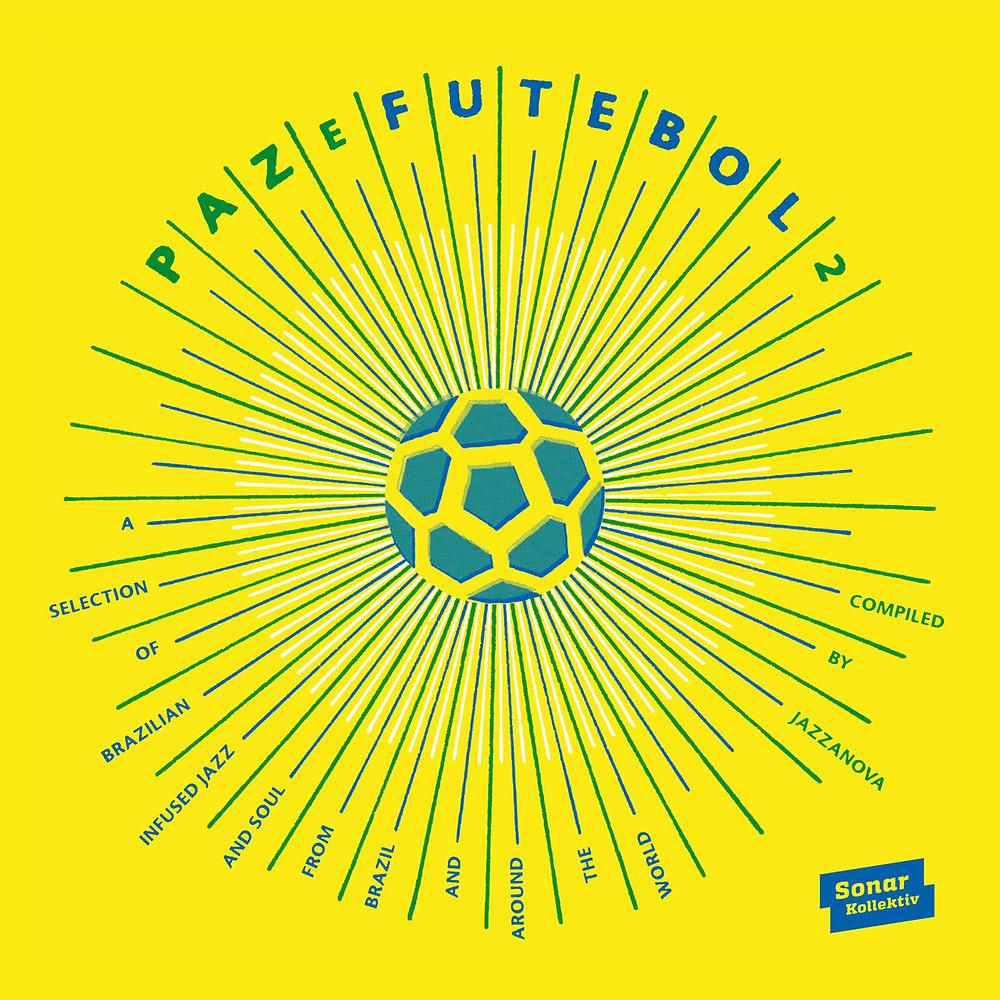 """Paz E Futebol 2"" – Compiled by Jazzanova"