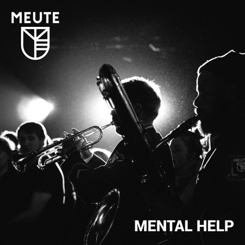 """New release and new video """"Mental Help"""" by our techno marching band MEUTE"""