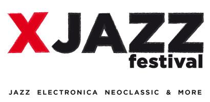 XJAZZ Festival Berlin 5-8 May 16