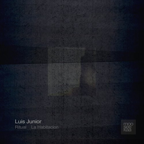 Ritual/La Habitacion EP (Mooseekaa) by Luis Junior