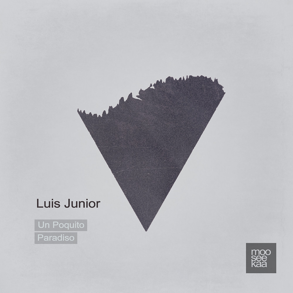 "Luis Junior ""Paradiso EP"" - Mooseekaa"