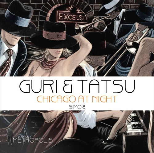 "Guri & Tatsu - ""Chicago at Night EP"" incl. Kyodai and Angel Mora Remixes"
