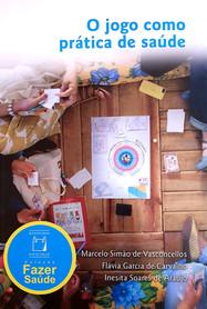 O Jogo como Prática de Saúde (The Game as a Health Practice)