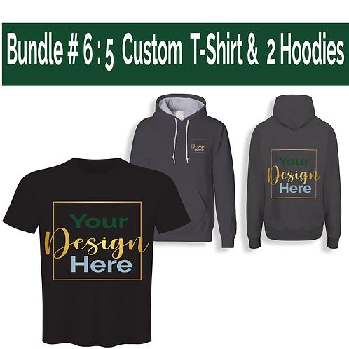 Bundle # 6 : (5) Custom  T-Shirt & (1) Phone Case