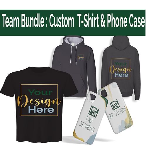 Team Bundle : Custom  T-Shirt & Phone Case