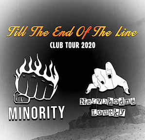 Till The End Of The Line Club Tour 2020