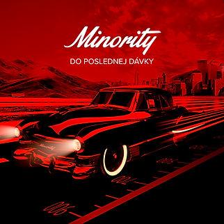 The Minority - Do poslednej dávky