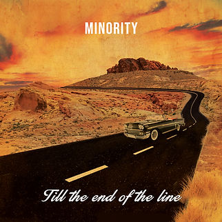 "Album ""Till The End Of The Line"" by Minority"