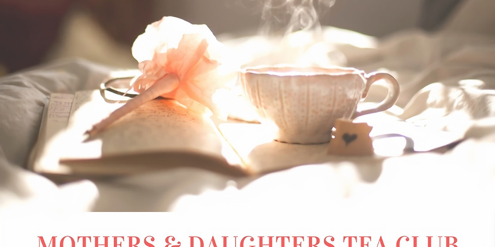 Mother and Daughter Tea Club