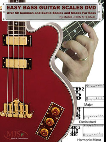 EASY BASS GUITAR SCALES: Over 50 Common and Exotic Scales and Modes