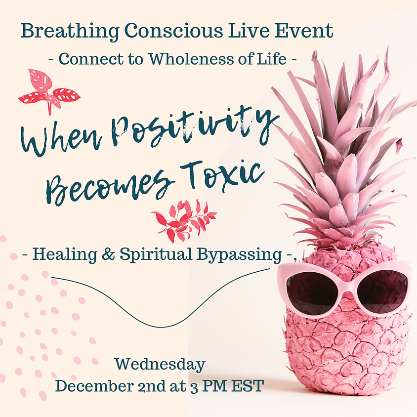 When Positivity Becomes Toxic   Vodcast (3)