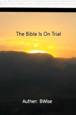 The Bible Is On Trial