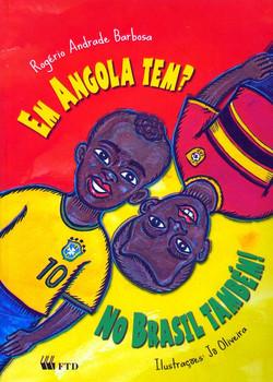 Em_Angola_Tem__No_Brasil_Também