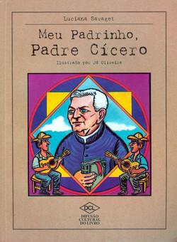 Meu Padrinho Padre Cicero