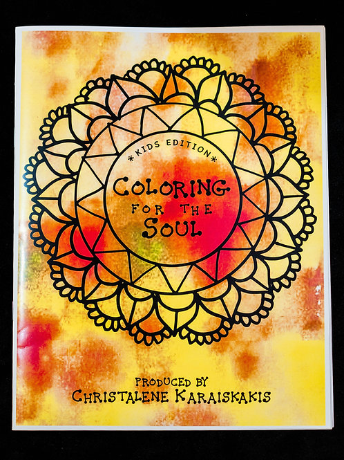 Coloring for the Soul - Kids Edition
