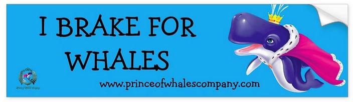Bumper Sticker Prince of Whales _I Brake