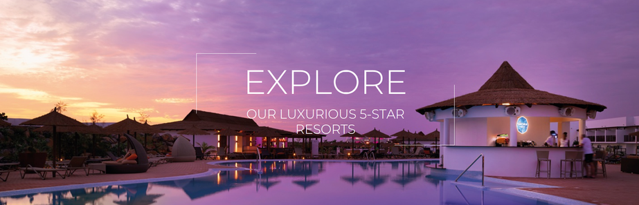 Explore our 5 Star Resorts