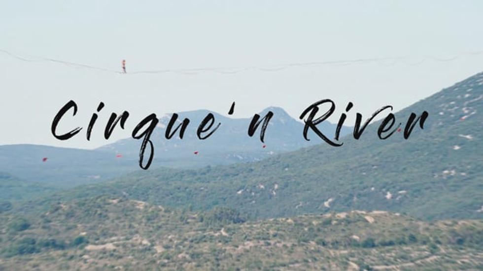 Cirque'n River