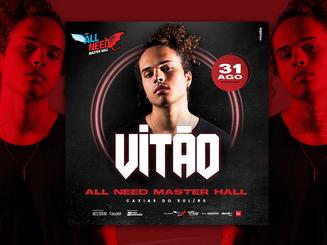 Vitão | All Need Master Hall
