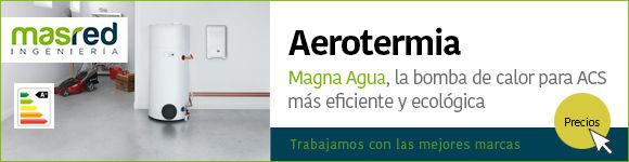 aerotermia precios, instalacion en Valencia e Islas Baleares. Aerotermia con bomba de calor para ACS de Magna Agua, la más eficiente y ecológica. Descubre cuánto cuesta aqui.