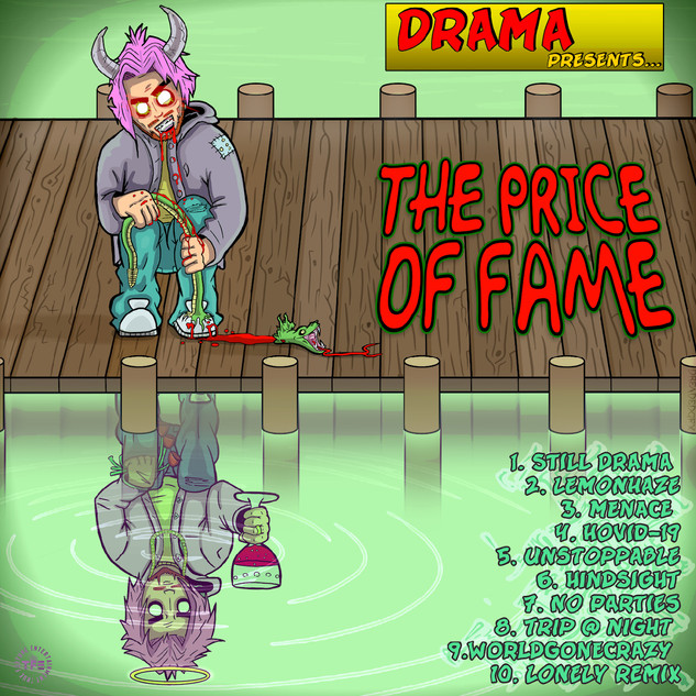 The Price of Fame (Mixtape) - Drama